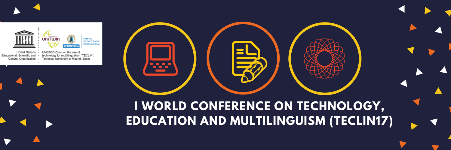 First World Conference on Technology, Education and Multilingualism (TECLIN17)